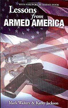 Lessons from Armed America 9780982248768