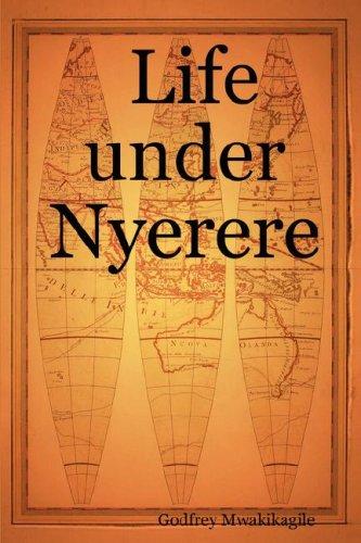 Life Under Nyerere 9780980258721