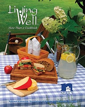 Living Well: More Than a Cookbook 9780984142507