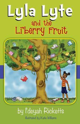 Lyla Lyte and the Li'berry Fruit 9780983711315