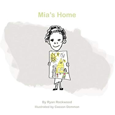 MIA's Home: Children, Families and Foreclosures; Or a Read Aloud Story for Parents and Children in Foreclosure or Financial Hardsh 9780982458105