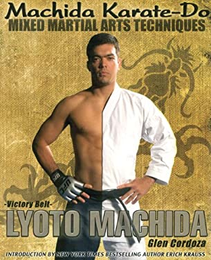 Machida Karate-Do, Mixed Martial Arts Techniques 9780981504490
