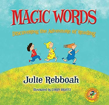 Magic Words: Discovering the Adventure of Reading 9780981782690