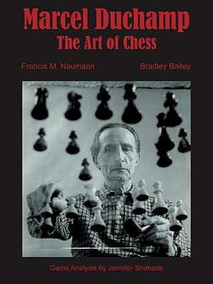 Marcel Duchamp: The Art of Chess 9780980055627