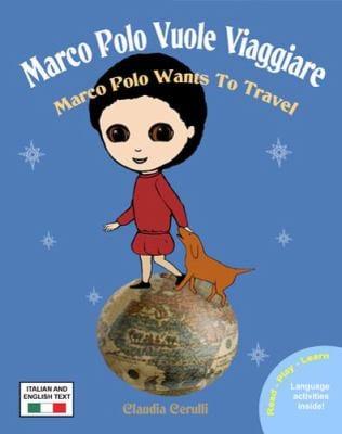 Marco Polo Vuole Viaggiare 9780984272303