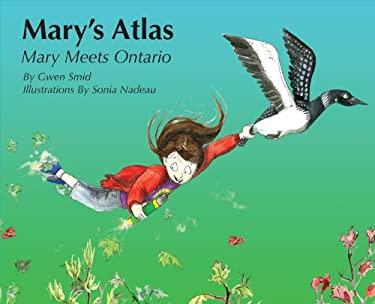 Mary's Atlas, Mary Meets Ontario