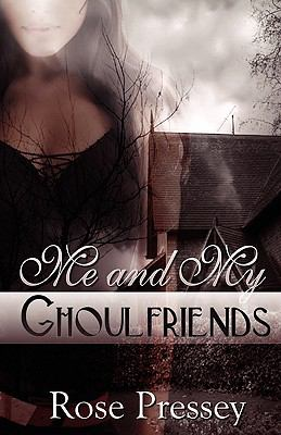 Me and My Ghoulfriends 9780981890548