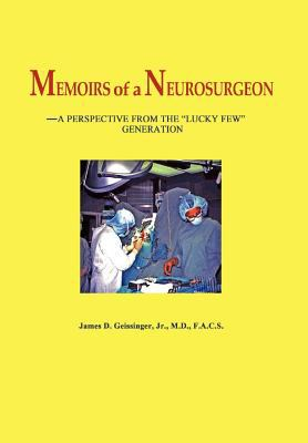 Memoirs of a Neurosurgeon 9780984741809