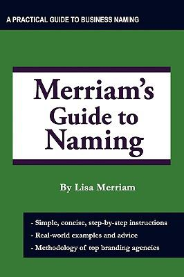 Merriam's Guide to Naming 9780982082928