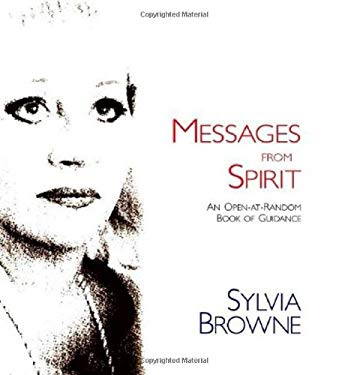 Messages from Spirit: An Open-At-Random Book of Guidance 9780980028867