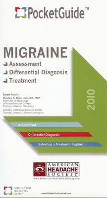 Migraine: Assessment, Differential Diagnosis, Treatment 9780984360482