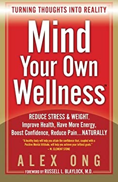 Mind Your Own Wellness 9780980155662