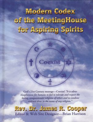 Modern Codex of the Meetinghouse for Aspiring Spirits [With CDROM] 9780982402504