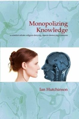 Monopolizing Knowledge 9780983702306