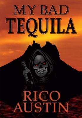 My Bad Tequila 9780981978918