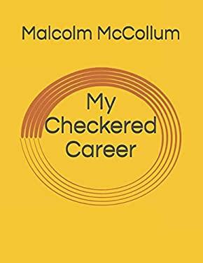 My Checkered Career