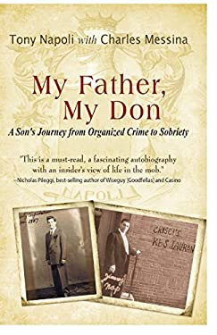 My Father, My Don: A Son's Journey from Organized Crime to Sobriety 9780980238051