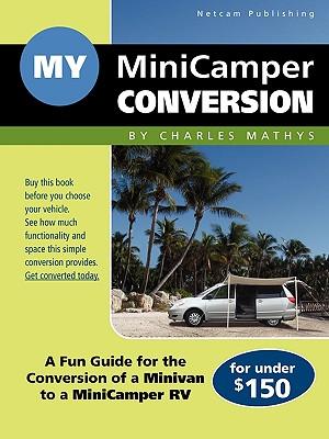 My Minicamper Conversion 9780984377503