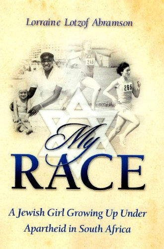 My Race: A Jewish Girl Growing Up Under Apartheid in South Africa 9780981610238