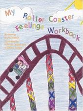 My Roller Coaster Feelings Workbook 4374023