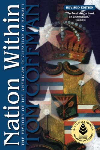 Nation Within: The History of the American Occupation of Hawai'i 9780982165607