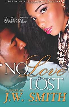 No Love Lost (Delphine Publications Presents)