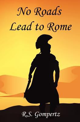 No Roads Lead to Rome 9780982582909