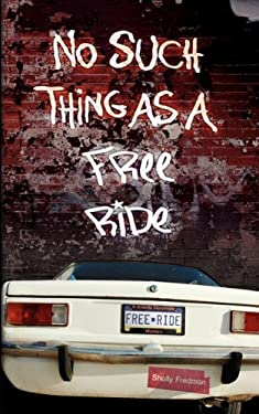 No Such Thing as a Free Ride