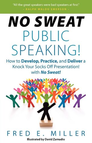 No Sweat Public Speaking! 9780984396702