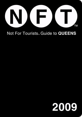 Not for Tourists Guide to Queens 9780981488721