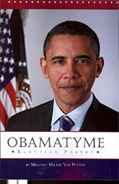 Obamatyme: Election Poetry 9780981971957