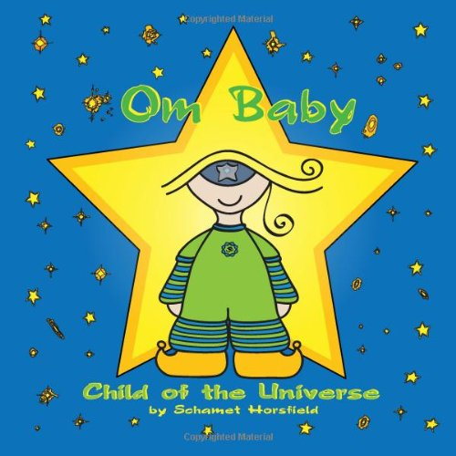 Om Baby, Child of the Universe 9780982520017
