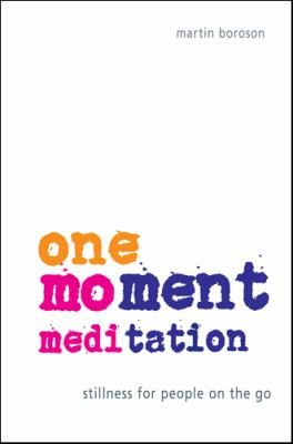 One-Moment Meditation 9780982374603