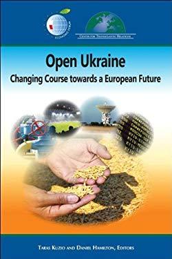 Open Ukraine in the Transatlantic Space: Recommendations for Action 9780984854424