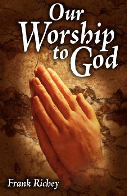 Our Worship to God 9780981651903