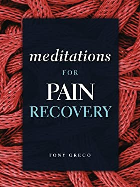 Meditations for Pain Recovery 9780981848280