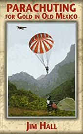 Parachuting for Gold in Old Mexico 16480242