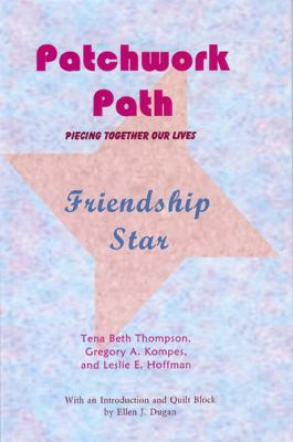 Patchwork Path: Friendship Star 9780981664330