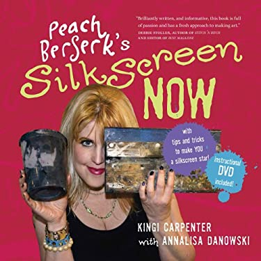 Peach Berserk's Silkscreen Now [With DVD] 9780981017808