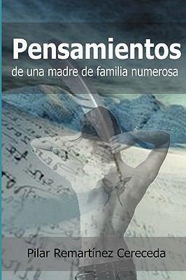 Pensamientos de Una Madre de Familia Numerosa 9780982557204