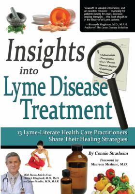 Perspectivas En El Tratamiento de La Enfermedad de Lyme: 13 Profesionales de La Salud Expertos En La Enfermedad de Lyme Comparten Sus Estrategias de C 9780982513811