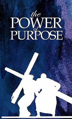 Power of Purpose - Christian Spiritual Journal 9780982033081