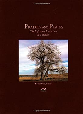 Prairies and Plains: The Reference Literature of a Region