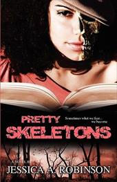 Pretty Skeletons (Peace in the Storm Publishing Presents)