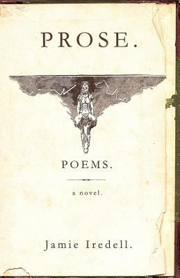 Prose. Poems. a Novel. 9780981748122