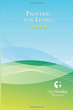 Proverbs for Living 9780982384213
