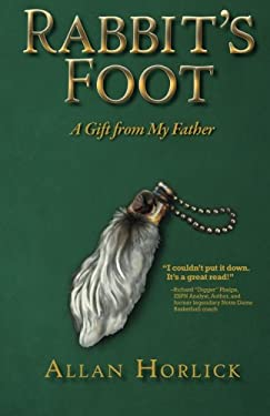 Rabbit's Foot, a Gift from My Father 9780983260318