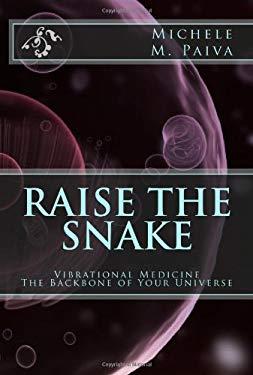 Raise the Snake 9780982274507