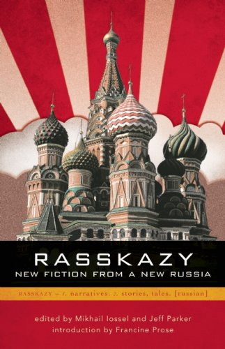 Rasskazy: New Fiction from a New Russia 9780982053904