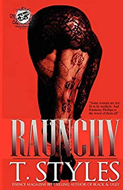 Raunchy (the Cartel Publications Presents) 9780982391372